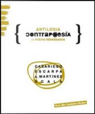 Contrapoesía by Arturo Martínez, Eduardo Escala, Gonzalo Escarpa, Pedro Casariego Córdoba