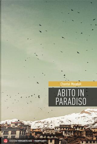 Abito in paradiso by Chantal Mauduit