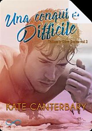 Una conquista difficile by Kate Canterbary