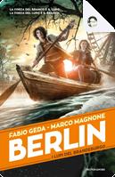 Berlin - 4. I lupi del Brandeburgo by Fabio Geda, Marco Magnone