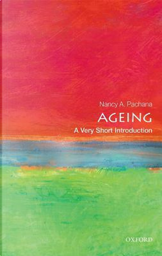 Ageing by Nancy A. Pachana
