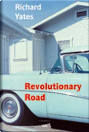 Revolutionary Road by Richard Yates