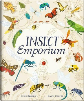 Insect Emporium by Susie Brooks