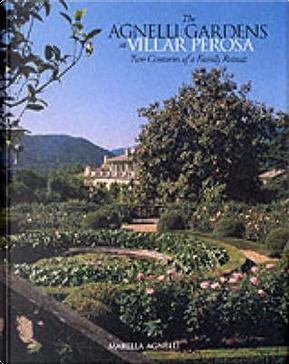 The Agnelli Gardens at Villar Perosa by Marella Agnelli