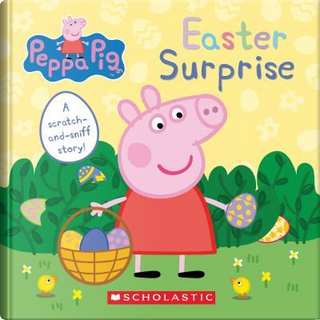 Easter Surprise by SCHOLASTIC INC.