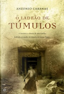 Ladrão de túmulos by Antonio Cabanas