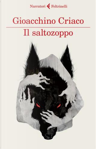 Il saltozoppo by Gioacchino Criaco