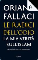 Le radici dell'odio by Oriana Fallaci