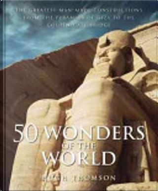 50 wonders of the world by Hugh Thomson