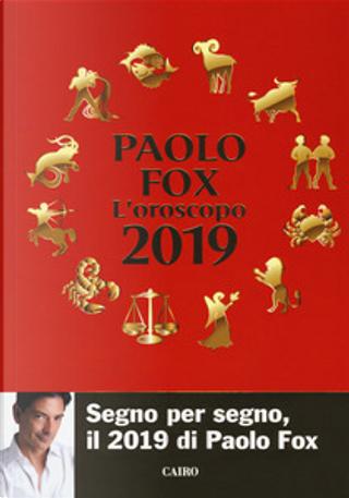 L'oroscopo 2019 by Paolo Fox