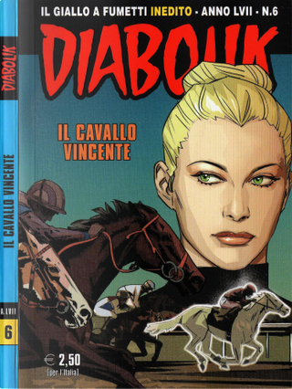 Diabolik anno LVII n. 6 by Alessandro Mainardi, Enrico Lotti
