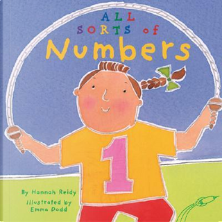 All Sorts Of Numbers by Hannah Reidy