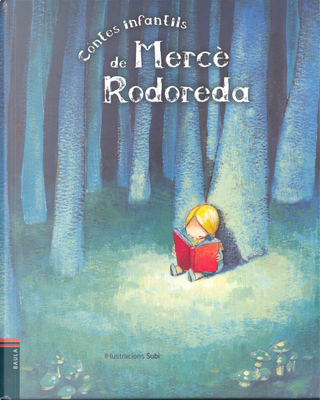 Contes Infantils de Mercè Rodoreda by Merce Rodoreda