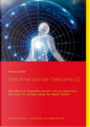 Interdimensionale Telepathie (2) by heinz Duthel
