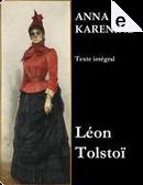 Anna Karénine by Lev Nikolaevič Tolstoj