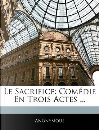 Le Sacrifice by ANONYMOUS