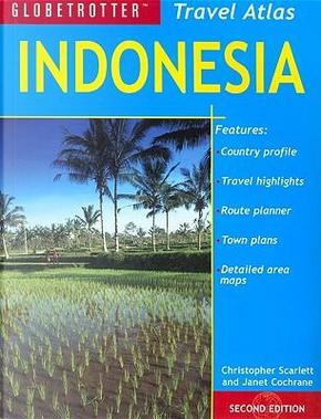 Globetrotter Indonesia Travel Atlas by Christopher Scarlett