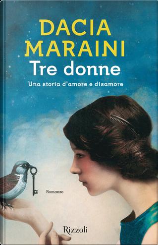 Tre donne by Dacia Maraini