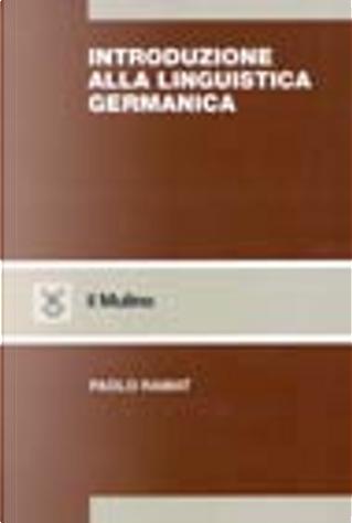 Introduzione alla linguistica germanica by Paolo Ramat