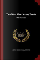Two West New Jersey Tracts by George Fox
