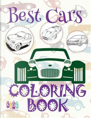 ✌ Best Cars ✎ Car Coloring Book for Boys ✎ Coloring Book Kindergarten ✍ (Coloring Book Mini) Coloring Book 59 by Kids Creative Publishing