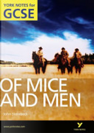 Of Mice and Men: York Notes for GCSE 2010 by Martin Stephen