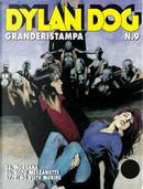Dylan Dog Granderistampa n. 09 by Corrado Roi, Giampiero Casertano, Giuseppe Ferrandino, Sergio Stano, Tiziano Sclavi