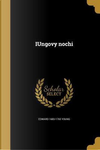 RUS-IUNGOVY NOCHI by Edward 1683-1765 Young