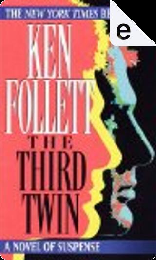 Third Twin by Ken Follett