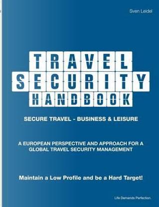 Travel Security Handbook by Sven Leidel