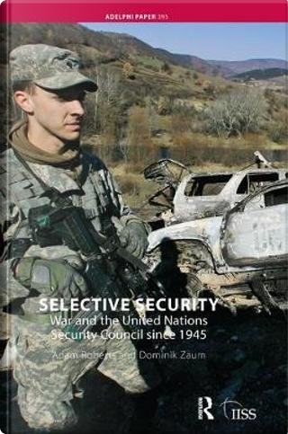 Selective Security by Adam Roberts