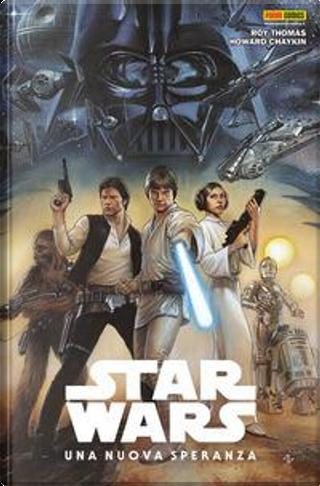 Star Wars: Una nuova speranza by Roy Thomas