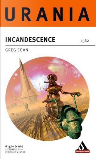 Incandescence by Greg Egan