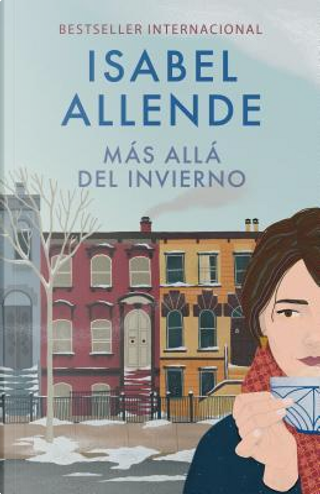 Más allá del invierno / In the Midst of Winter by Isabel Allende