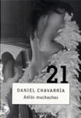 Adios Muchachos by Daniel Chavarria