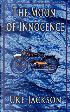 The Moon of Innocence by Uke Jackson