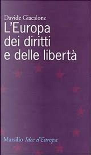 L'Europa dei diritti e delle libertà by Davide Giacalone