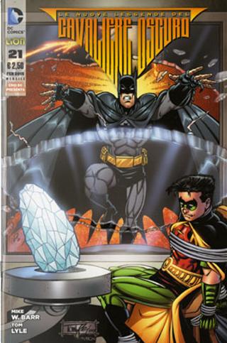 Batman: Le nuove leggende del Cavaliere Oscuro n. 21 by Mike W. Barr