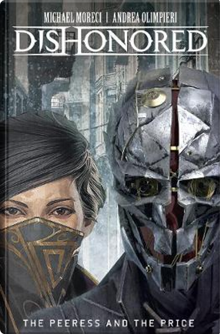Dishonored by Michael Moreci