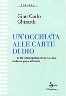 Un'occhiata alle carte di Dio by Gian Carlo Ghirardi