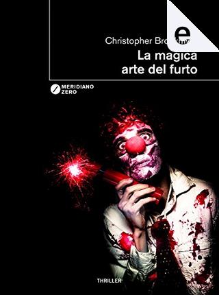 La magica arte del furto by Christopher Brookmyre