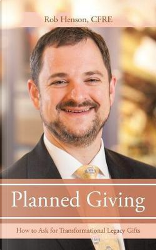 Planned Giving by Rob Henson