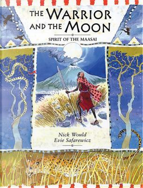 The Warrior and the Moon by Nick Would