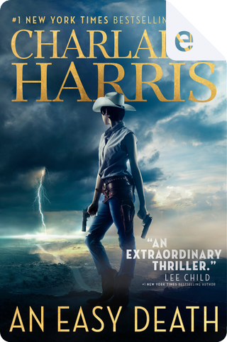 An Easy Dead by Charlaine Harris