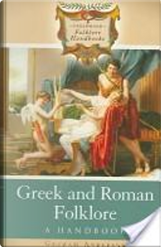 Greek and Roman Folklore by Graham Anderson