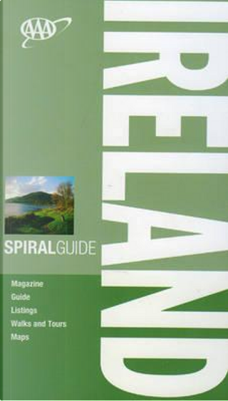 AAA Spiral Guide Ireland by Christopher Somerville