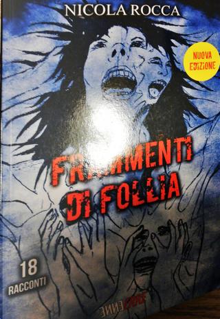 Frammenti di follia by Nicola Rocca
