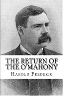The Return of the O'mahony by Harold Frederic