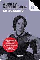 Lo scambio by Audrey Niffenegger