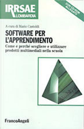 Software per l'apprendimento by Mario Castoldi (a cura di)
